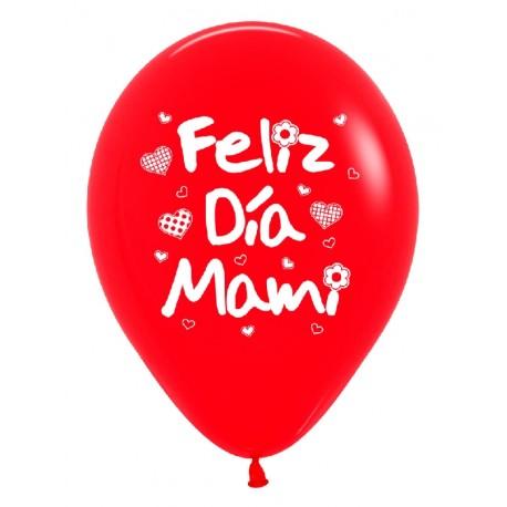 """Globos Feliz día mami 12""""-30cm Sempertex"""
